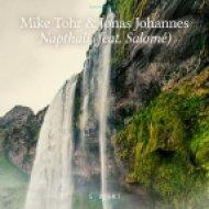 Mike Tohr & Jonas Johannes feat. Salomé - Napthali (Original Mix)