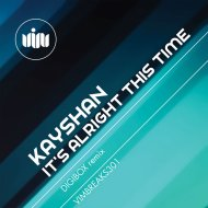 Kayshan - It\'s Alright This Time  (Original Mix)