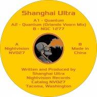 Shanghai Ultra  - Quantum (Orlando Voorn Mix)