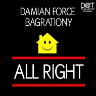 Damian Force & Mike Bagrationy - All Right  (feat. Mike Bagrationy) (Dub Version)