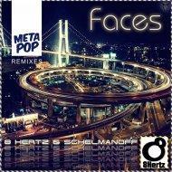 8 Hertz  &  Schelmanoff  - Faces (Khrizz Alva Remix)