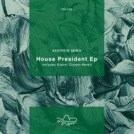 Andrew Mina - Ghet House (Original Mix)