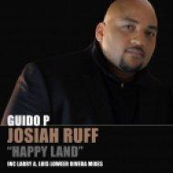 Guido P Ft. Josiah Ruff - Happy Land Part 3 (Larry A Remix)