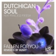 Dutchican Soul Ft. Princess Freesia - Fallen For You (Husky\'s Bobbin Head Instrumental Traxsource Exclusive)
