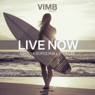 Marina Borodina & Vi Ta Lee - Live Now  (Original Mix)
