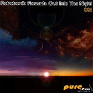 Retrotronik - Out Into The Night Session 1 (Guestmix on PureFM)