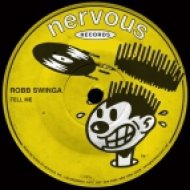 Robb Swinga - Tell Me (Original Mix)