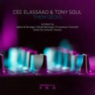Cee ElAssaad & Tony Soul - Them Decks (Alpha & Olmega Remix)