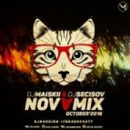 DJMaiskii & DJSecisov - NovaMix [october\'2016] ()