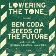 Ben Coda, Meat Katie, Ben Coda - Seed Of The Future (Meat Katie & Ben Coda Remix)