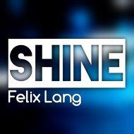 Felix Lang - Shine (Original Mix)