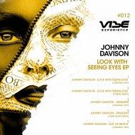 Johnny Davison  - Look With Seeing Eyes (Cheise Remix)