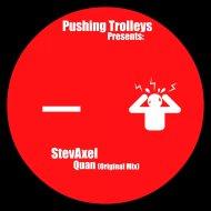 StevAxel - Quan  (Original Mix)
