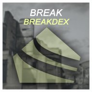 BreakdeX - Break  (Original Mix)