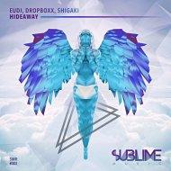 Eudi & Dropboxx & Shigaki - Beaty of Immediacy  (Original Mix)