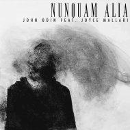 John Odin & Joyce Mallari - Nunquam Alia (feat. Joyce Mallari)  (Original Mix)
