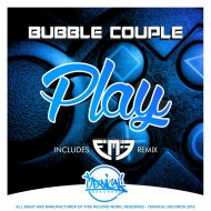 Bubble Couple - Play  (Original Mix)