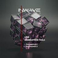 Lixir - Dramasphere 1 (DJ Tool)