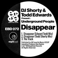 DJ Shorty & Todd Edwards & Todd Edwards - Disappear (Edward Todd Mix)