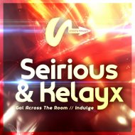 Seirious & Kelayx - Indulge (Original Mix)