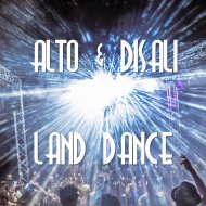 ALTO & DISALI - Land Dance (Original Mix)