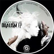 John Rowe - Dualism  (Original Mix)