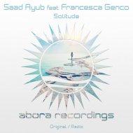 Saad Ayub feat. Francesca Genco - Solitude (Radio Edit)