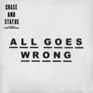 Chase & Status feat. Tom Grennan - All Goes Wrong (Dawn Wall Remix)