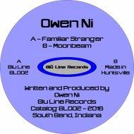 Owen Ni - Familiar Stranger  (Original Mix)