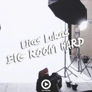 Elias Lukas - Big Room Hard (Original Mix)