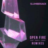 Slumberjack feat. Daniel Johns - Open Fire (Enschway Remix)