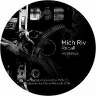 Michel Riv - Recall (Original Mix)