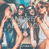Dj Andrey Abramov - Mash up (Freshmix #12)