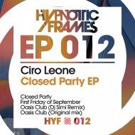 CIRO LEONE - First Friday Of September (Original mix)