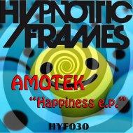 Amotek - Happiness (Original mix)