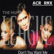 The Human League - DON\'T YOU WANT ME (ACR RMX)