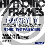 Dany T - So Hard (Dany T remix)