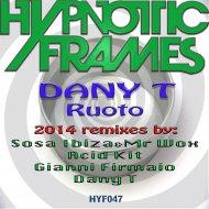 Dany T - Ruoto (Gianni Firmaio Remix)