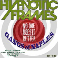 Gangs of Naples - No One Does It Better (Corvino Traxx remix)
