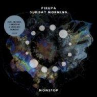 Pirupa - Sunday Morning (Upercent Remix)