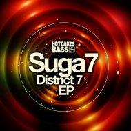 Suga7 - District 7 (Original Mix)