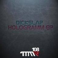 Dickslap - Die Hard (Original mix)