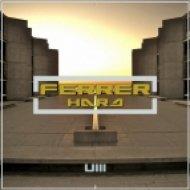 Ferrer - 1Million Dollars (Original Mix)