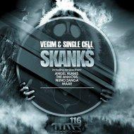 Vegim & Single Cell - Skanks (Original mix)