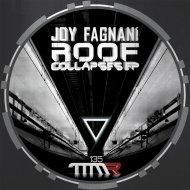 Joy Fagnani - Roof Collapses (Original mix)