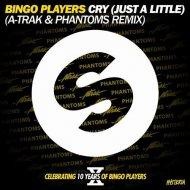 Bingo Players - Cry (Just A Little) (A-Trak and Phantoms Remix)