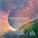 AnatolliMal & Misiliy - Lady Combing The Hair  (Original Mix)