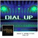ANAX! & Krime Fyter - Dial Up (feat. Krime Fyter)  (Original Mix)