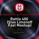 Zombie Nation x Bingo Players x Holl & Rush - Rattle 400  (Stas Limonoff Fast Mash Up) (Stas Limonoff Fast Mashup)