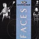 2 Unlimited - Faces (Automatic Breakbeat Remix)